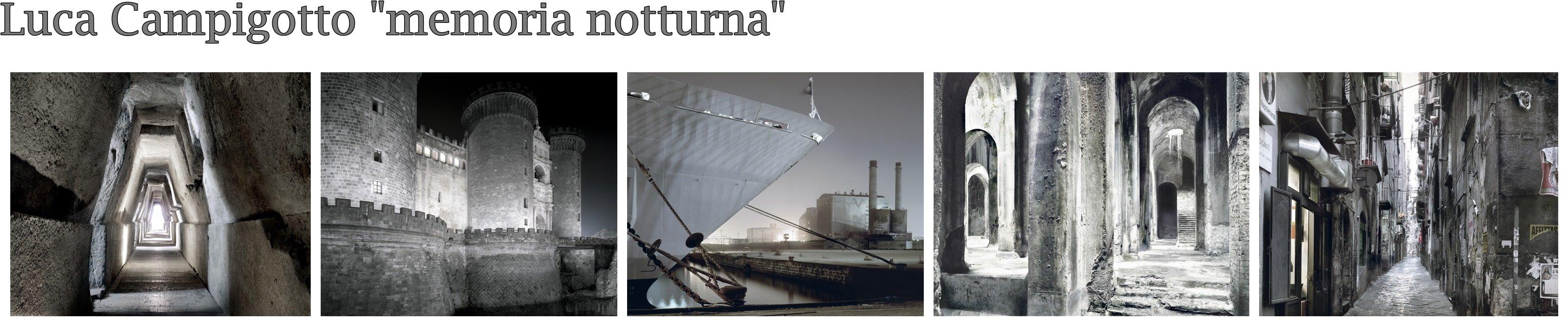 Scatti di Luca Campigotto in Mostra Obiettivo Napoli